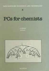Foto Cover di PCs for Chemists, Ebook inglese di  edito da Elsevier Science