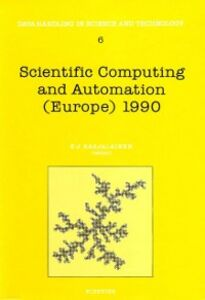 Ebook in inglese Scientific Computing and Automation (Europe) 1990