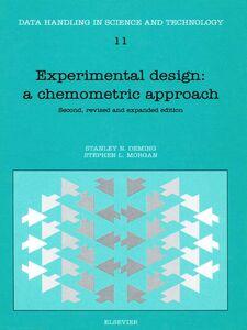 Foto Cover di Experimental Design, Ebook inglese di S.N. Deming,S.L. Morgan, edito da Elsevier Science