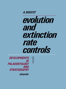 Ebook in inglese Evolution and Extinction Rate Controls Boucot, A.J.
