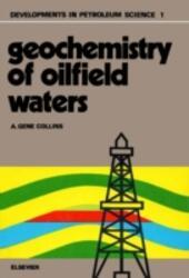 Geochemistry of oilfield waters
