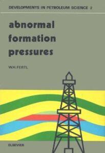 Ebook in inglese Abnormal Formation Pressures Fertl, W.H.