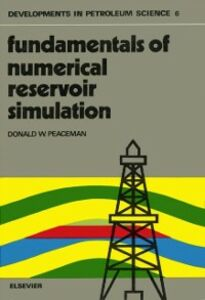 Ebook in inglese Fundamentals of Numerical Reservoir Simulation Peaceman, D.W.