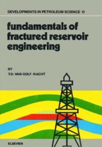 Ebook in inglese Fundamentals of Fractured Reservoir Engineering Golf-Racht, T.D. van