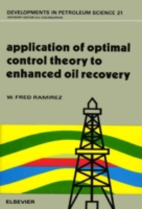 Ebook in inglese Application of Optimal Control Theory to Enhanced Oil Recovery Ramirez, W. Fred