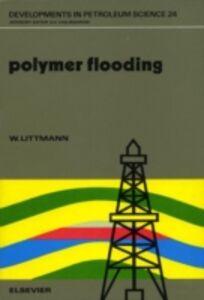 Foto Cover di Polymer Flooding, Ebook inglese di W. Littmann, edito da Elsevier Science