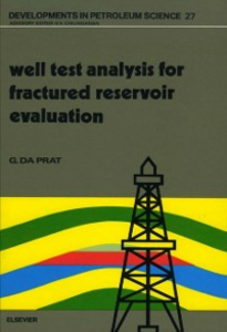 Ebook in inglese Well Test Analysis for Fractured Reservoir Evaluation Prat, G. Da