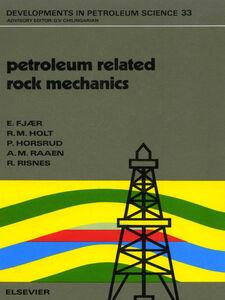 Ebook in inglese Petroleum Related Rock Mechanics Fjær, E. , Holt, R.M. , Horsrud, P. , Raaen, A.M.