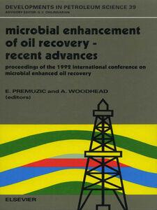 Foto Cover di Microbial Enhancement of Oil Recovery--Recent Advances, Ebook inglese di A. Woodhead,E.T. Premuzic, edito da Elsevier Science