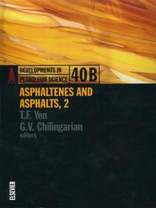 Ebook in inglese Asphaltenes and Asphalts, 2 -, -
