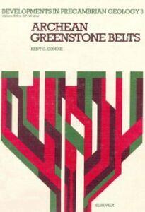 Ebook in inglese Archean Greenstone Belts Condie, K.C.