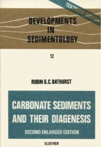 Foto Cover di Carbonate sediments and their diagenesis, Ebook inglese di  edito da Elsevier Science