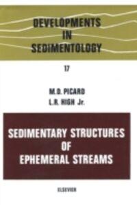 Foto Cover di Sedimentary structures of ephemeral streams, Ebook inglese di  edito da Elsevier Science