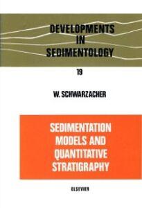 Ebook in inglese Sedimentation Models and Quantitative Stratigraphy Schwarzacher, W.