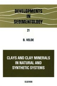 Ebook in inglese Clays and clay minerals in natural and synthetic systems -, -