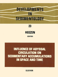 Foto Cover di Influence of abyssal circulation on sedimentary accumulations in space and time, Ebook inglese di  edito da Elsevier Science