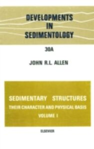 Ebook in inglese Sedimentary structures, their character and physical basis Volume 1
