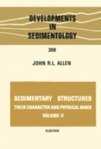 Ebook in inglese Sedimentary structures, their character and physical basis Volume 2 -, -