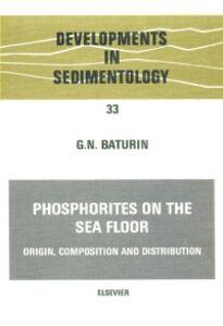 Foto Cover di Phosphorites on the Sea Floor, Ebook inglese di G.N. Baturin, edito da Elsevier Science