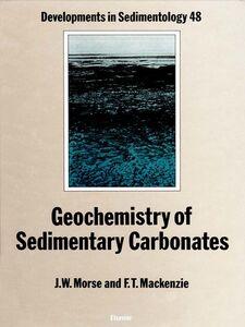 Ebook in inglese Geochemistry of Sedimentary Carbonates Mackenzie, F.T. , Morse, J.W.