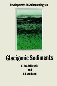 Ebook in inglese Glacigenic Sediments Brodzikowski, K. , Loon, A. J. van