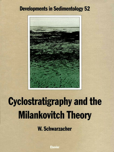 Ebook in inglese Cyclostratigraphy and the Milankovitch Theory Schwarzacher, W.