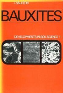 Foto Cover di Bauxites, Ebook inglese di  edito da Elsevier Science