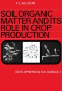 Ebook in inglese Soil organic matter and its role in crop production