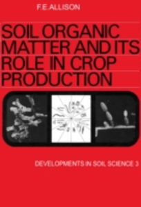 Ebook in inglese Soil organic matter and its role in crop production -, -