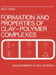 Ebook in inglese Formation and Properties of Clay-Polymer Complexes Theng, B.K.G.