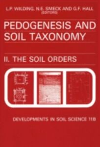 Foto Cover di Pedogenesis and Soil Taxonomy : The Soil Orders, Ebook inglese di  edito da Elsevier Science