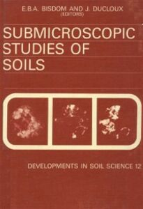 Ebook in inglese Submicroscopic Studies of Soils -, -