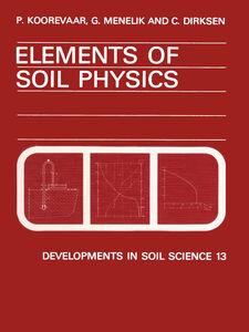 Foto Cover di Elements of Soil Physics, Ebook inglese di AA.VV edito da Elsevier Science