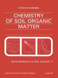 Foto Cover di Chemistry of Soil Organic Matter, Ebook inglese di K. Kumada, edito da Elsevier Science