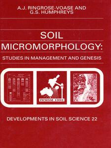 Foto Cover di Soil Micromorphology, Ebook inglese di A.J. Ringrose-Voase,G.S. Humphreys, edito da Elsevier Science