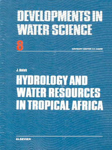 Ebook in inglese Hydrology and Water Resources in Tropical Africa Balek, J.