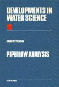 Foto Cover di Pipeflow Analysis, Ebook inglese di D.J. Stephenson, edito da Elsevier Science