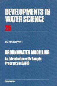 Foto Cover di Groundwater Modelling, Ebook inglese di W. Kinzelbach, edito da Elsevier Science