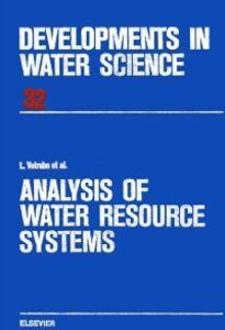 Foto Cover di Analysis of Water Resource Systems, Ebook inglese di L. Votruba, edito da Elsevier Science