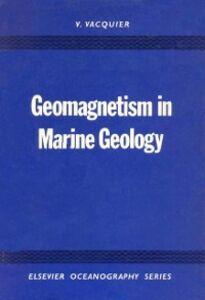 Ebook in inglese Geomagnetism in Marine Geology -, -