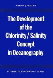 Development of the Chlorinity/ Salinity Concept in Oceanography