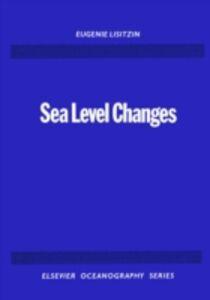 Foto Cover di Sea-Level Changes, Ebook inglese di E. Lisitzin, edito da Elsevier Science