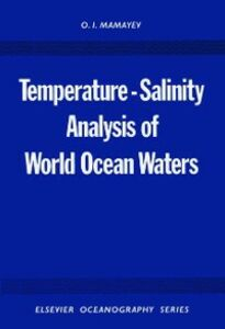 Foto Cover di Temperature-Salinity Analysis of World Ocean Waters, Ebook inglese di O.I. Mamayev, edito da Elsevier Science