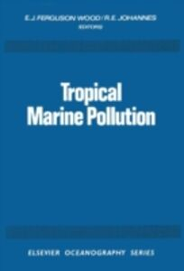Ebook in inglese Tropical Marine Pollution