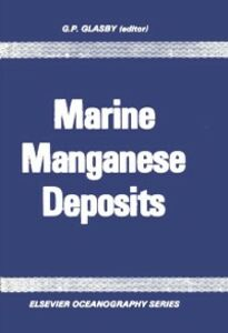 Foto Cover di Marine Manganese Deposits, Ebook inglese di  edito da Elsevier Science