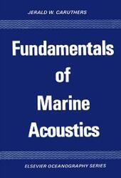Fundamentals of Marine Acoustics