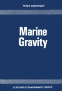 Ebook in inglese Marine Gravity Dehlinger, P.
