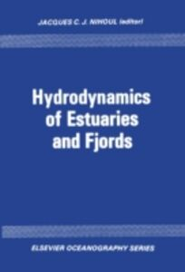 Foto Cover di Hydrodynamics of estuaries and fjords, Ebook inglese di  edito da Elsevier Science
