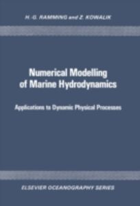 Ebook in inglese Numerical Modelling of Marine Hydrodynamics Kowalik, Z. , Ramming, H.-G.