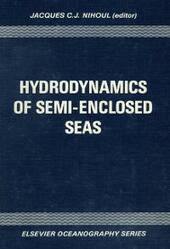 Hydrodynamics of Semi-Enclosed Seas